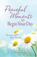 Peaceful Moments to Begin Your Day PDF