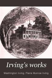 Irving's Works: Life of George Washington