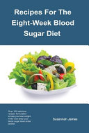Recipes for the Eight Week Blood Sugar Diet Book