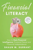 Financial Literacy  How to Gain Financial Intelligence  Financial Peace and Financial Independence