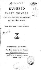 Eusebio: parte primera sacada de las memorias que dexó el mismo, Volumen 3