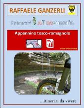 7 itinerari All Mountain nell'Appennino tosco-romagnolo
