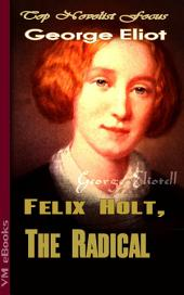 Felix Holt, The Radical: Top Novelist Focus