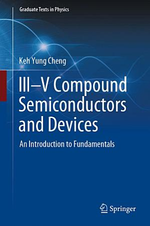 III   V Compound Semiconductors and Devices PDF