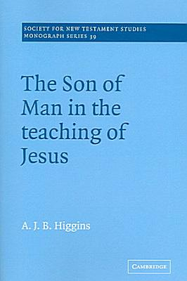 The Son of Man in the Teaching of Jesus PDF