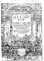 Alchemiae Gebri... libri, cum reliquis vt versa pagella indicabit...