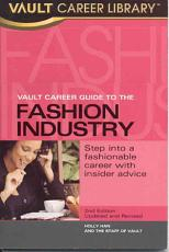 Vault Career Guide to the Fashion Industry PDF