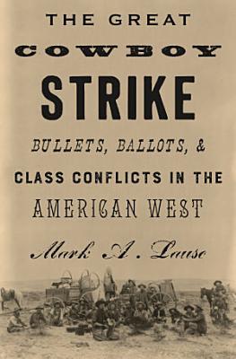 The Great Cowboy Strike