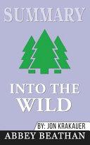 Summary of Into the Wild by Jon Krakauer