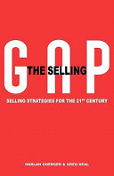 The Selling Gap  Selling Strategies for the 21st Century