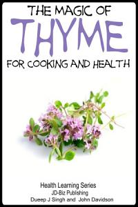 The Magic of Thyme For Cooking and Health PDF