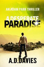 A Desperate Paradise