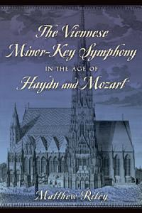 The Viennese Minor Key Symphony in the Age of Haydn and Mozart PDF