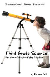 Third Grade Science: For Homeschool or Extra Practice