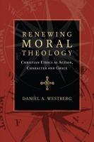 Renewing Moral Theology PDF