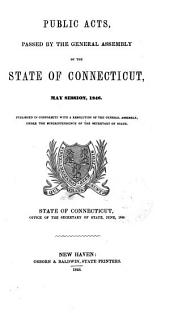 Public Acts Passed by the General Assembly of the State of Connecticut