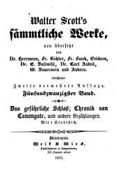 Das Gefährliche Schloss; die Chronik von Canongate; der Zauberspiegel; das tapezierte Zimmer; des Gutsherrn Hans