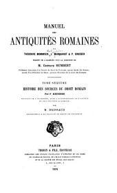 Manuel des antiquités romaines: Krueger, P. Histoire des sources du droit romain