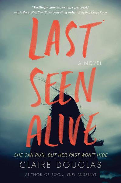 Download Last Seen Alive Book