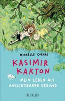 Kasimir Karton     Mein Leben als unsichtbarer Freund PDF
