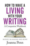 How To Make A Living With Your Writing Workbook PDF