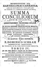 Summa Conciliorum: Dudum Collecta Cum Additionibus Francisci Sylvii. Ab An. Chr. MDXLV. Usque Ad An. MDCCLXXVIII. : Cum Indice Canonum Locupletissimo, Volume 4