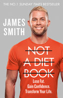 Not a Diet Book: Take Control. Gain Confidence. Change Your Life