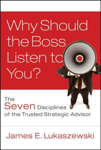 Why Should the Boss Listen to You  Book