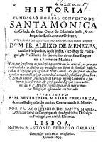 Historia da funda  a   do real convento de Santa Monica da Cidade de Goa  etc PDF