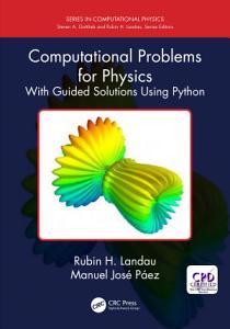 Computational Problems for Physics PDF