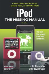 iPod: The Missing Manual: The Missing Manual, Edition 6