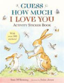 Guess How Much I Love You Activity Sticker Book
