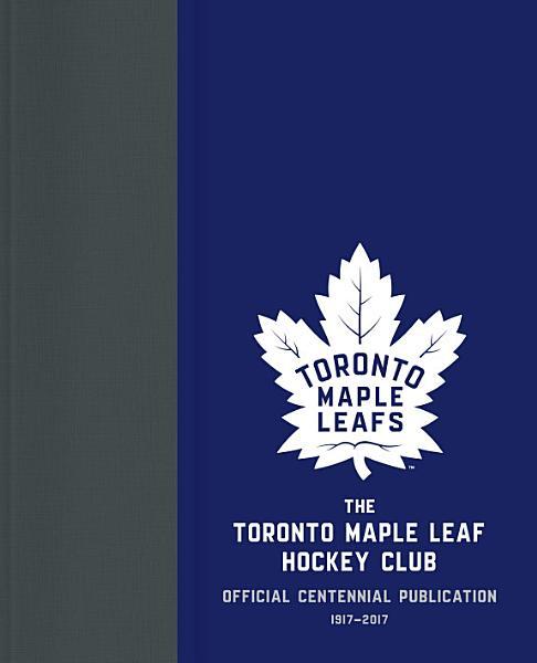 The Toronto Maple Leaf Hockey Club