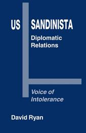 US-Sandinista Diplomatic Relations: Voice of Intolerance