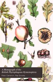 A Monograph of the British Phytophagous Hymenoptera ...: Cynipidae and appendix