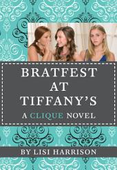 The Clique #9: Bratfest at Tiffany's