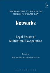 Networks: Legal Issues of Multilateral Co-operation