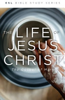 The Life of Jesus Christ, Revised: The Gospel of Mark