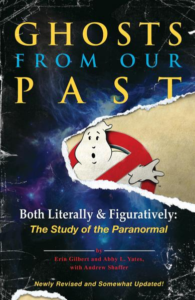 Download Ghosts from Our Past Book