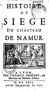 Histoire du siège du chateau de Namur