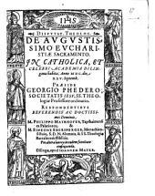 Dispvtat. Theolog. De Avgvstissimo Evcharistiae Sacramento