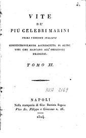 Vite de' più celebri marini: prima versione italiana considerevolmente accresciuta di altre vite che mancano all'originale francese, Volume 6