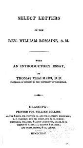 Select Letters of the Rev. W. Romaine
