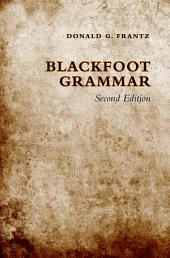 Blackfoot Grammar: Edition 2