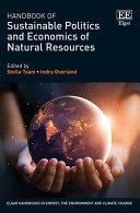 Handbook of Sustainable Politics and Economics of Natural Resources PDF