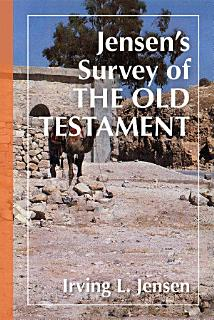 Jensen s Survey of the Old Testament Book