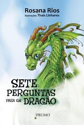 Sete Perguntas para um Dragão