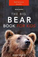 The Big Bear Book for Kids