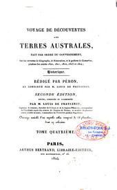 Voyage de découvertes aux terres australes fait par ordre du gouvernement sur les corvettes le Géographe, le Naturaliste, et la goelette le Casuarina, pendant les années 1800, 1801, 1802, 1803 et 1804....