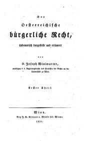"""""""Das"""" Personenrecht nach dem oesterreichischen allgemeinen bürgerlichen Gesetzbuche: Erster Theil"""